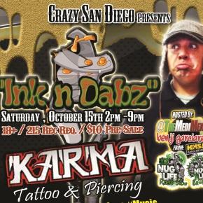 CrazySanDiego.com Presenta InkNDabz